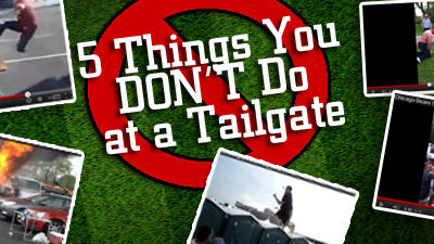 VIDEO: 5 Things You DON'T Do at a Tailgate Party