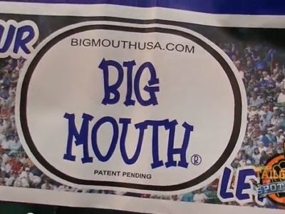 Big Mouth Fan Sign