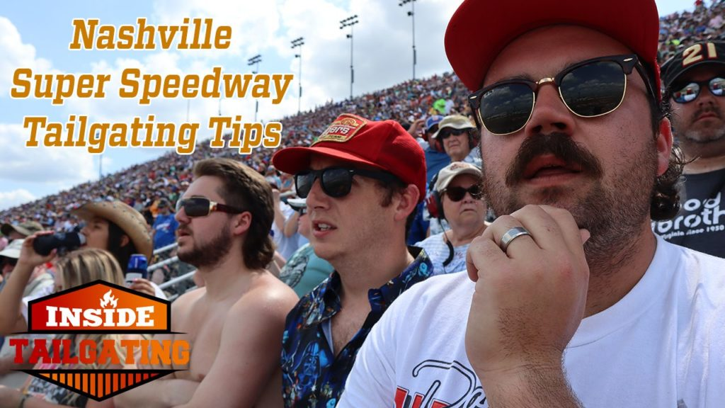 6 Nashville SuperSpeedway Tailgating Tips: Insider Guide and Highlights for the Ally 400 in Nashville, TN 5