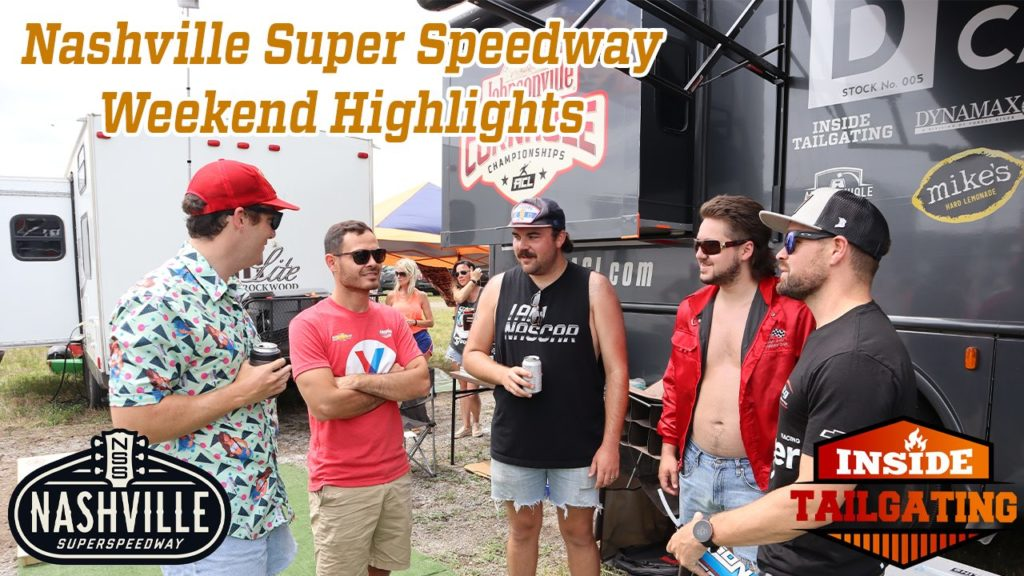 6 Nashville SuperSpeedway Tailgating Tips: Insider Guide and Highlights for the Ally 400 in Nashville, TN 6